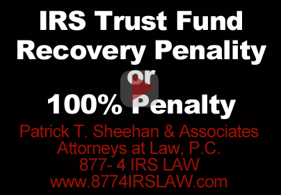 Trust Fund Recovery Penality or 100% Penalty
