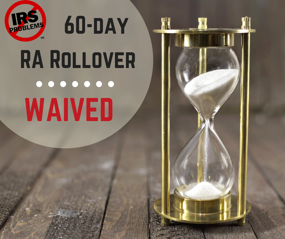 irs-waives-60-day-ira-rollover-requirement