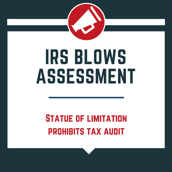 irs-blows-assessment-statute-limitation-irs-prohibited-assessing-tax