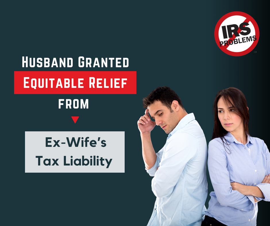 husband-granted-equitable-relief-from-ex-wifes-tax-liability