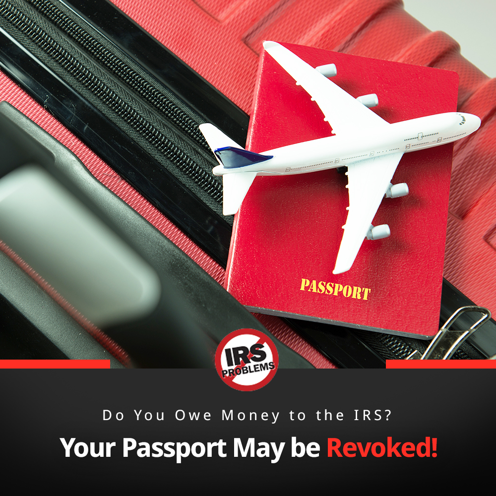 do-you-owe-money-to-the-irs-if-yes-your-passport-may-be-revoked