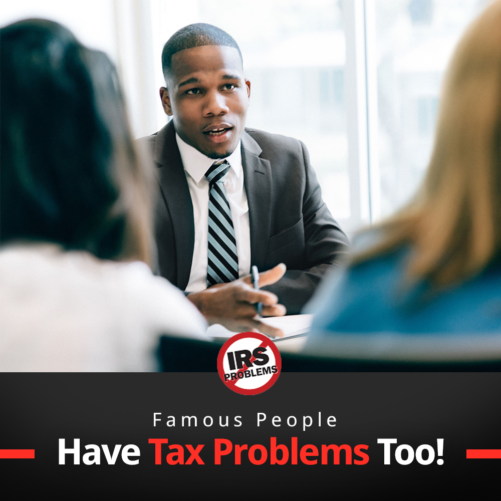 famous-people-have-tax-problems-too