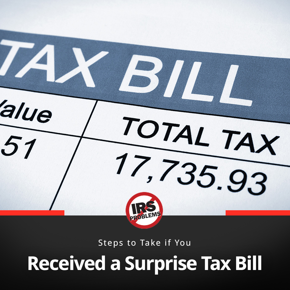 steps-to-take-if-you-received-a-surprise-tax-bill