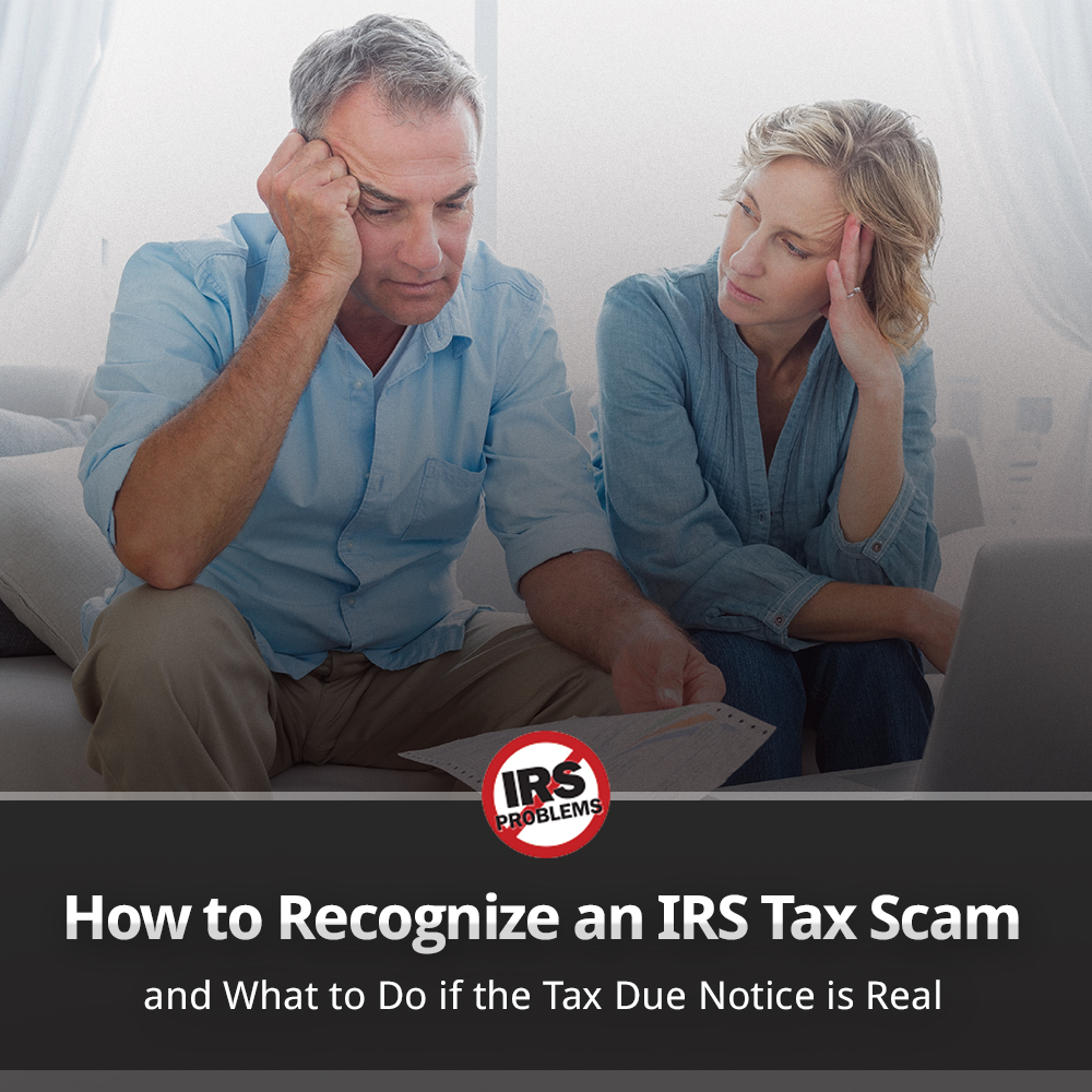 how-to-recognize-an-irs-tax-scam-and-what-to-do-if-the-tax-due-notice-is-real